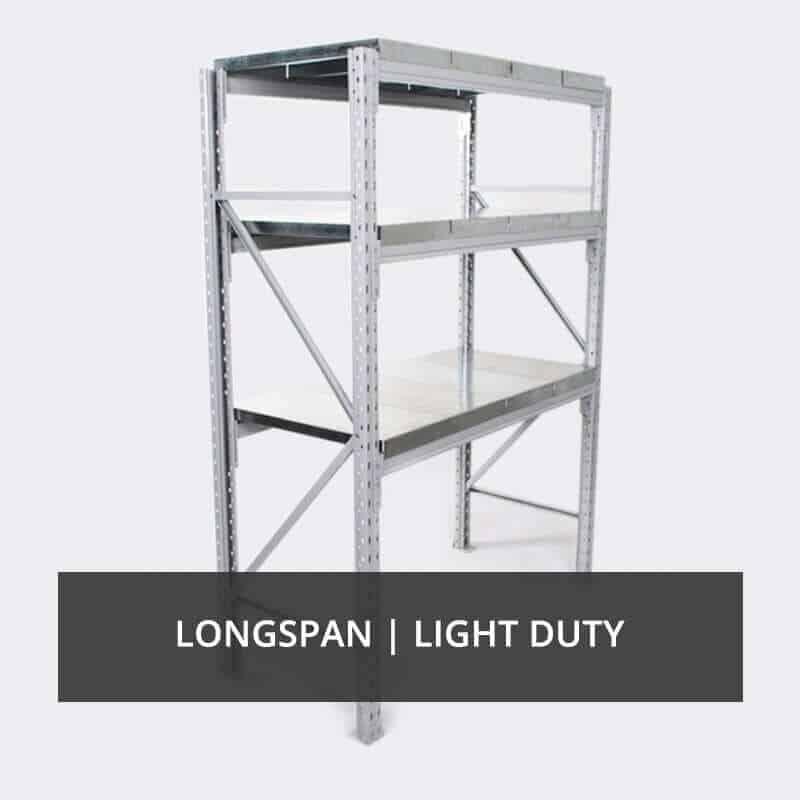 Longspan, Light Duty Racks