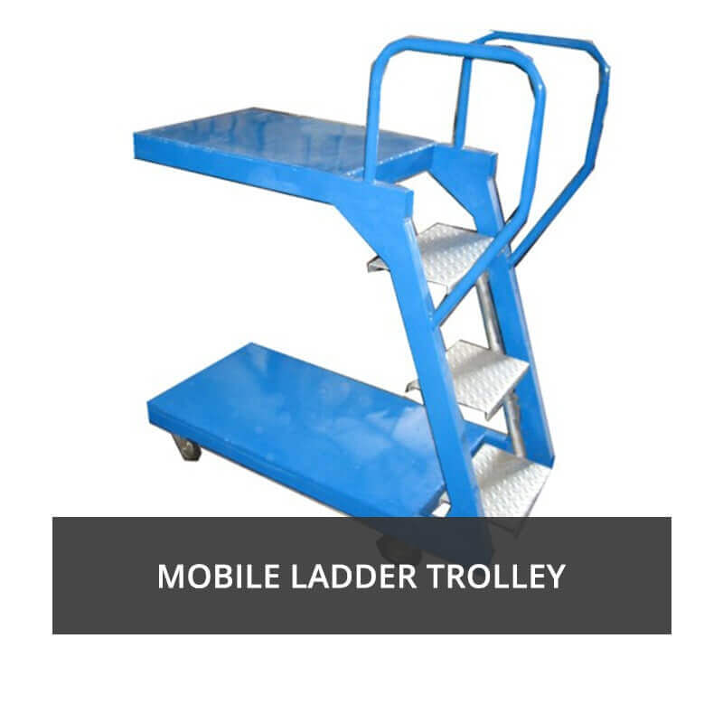 Mobile Ladder Trolley
